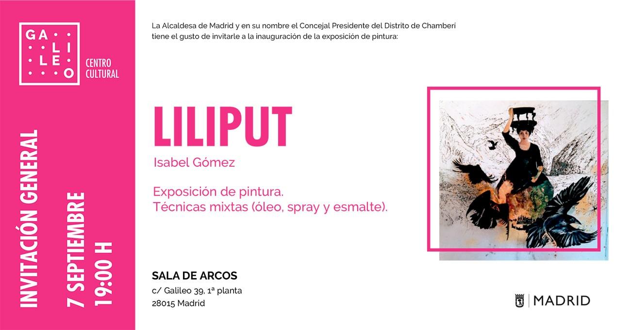 Invitación - Exposición Liliput - Galileo
